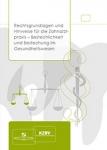 Antikorruptionsgesetz - Rechtsgrundlagen und Hinweise für die Zahnarztpraxis